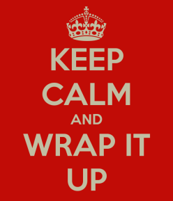 keep-calm-and-wrap-it-up