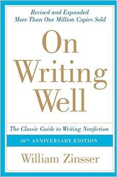 Zinsser's Book: On Writing Well...very helpful.