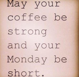 Coffee Monday