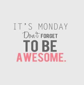 MondayAwesome